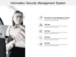 Information Security Management System Ppt Powerpoint Presentation Slide Cpb
