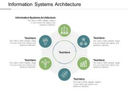 Information Systems Architecture Ppt Powerpoint Presentation Design Templates Cpb