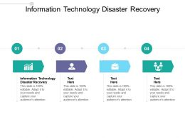 Information Technology Disaster Recovery Ppt Powerpoint Presentation Gallery Ideas Cpb