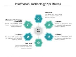 Information Technology KPI Metrics Ppt Powerpoint Presentation Pictures Smartart Cpb