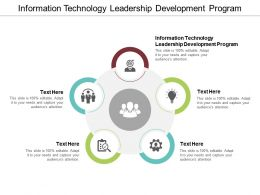 Information Technology Leadership Development Program Ppt Powerpoint Presentation Styles Example Cpb