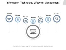 Information Technology Lifecycle Management Ppt Powerpoint Presentation Infographics Cpb