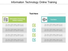 Information Technology Online Training Ppt Powerpoint Presentation Infographics Diagrams Cpb