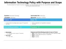 Information Technology Policy With Purpose And Scope