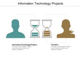 Information Technology Projects Ppt Powerpoint Presentation Infographic Template Cpb