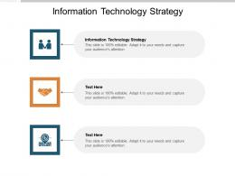 Information Technology Strategy Ppt Powerpoint Presentation File Pictures Cpb