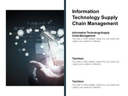 Information Technology Supply Chain Management Ppt Powerpoint Presentation Show Deck Cpb