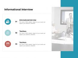 Informational Interview Ppt Powerpoint Presentation Show Visual Aids Cpb