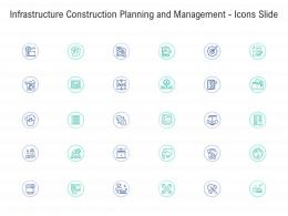 Infrastructure Construction Planning And Management Icons Slide Ppt Guidelines