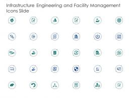 Infrastructure Engineering And Facility Management Icons Slide Ppt Designs