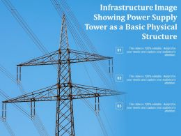 Infrastructure Image Showing Power Supply Tower As A Basic Physical Structure