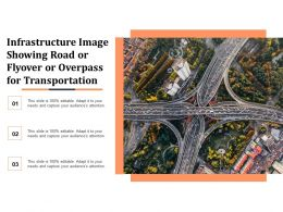 Infrastructure Image Showing Road Or Flyover Or Overpass For Transportation