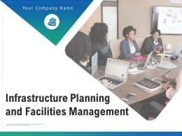 Infrastructure Planning And Facilities Management Powerpoint Presentation Slides