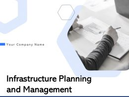 Infrastructure Planning And Management Powerpoint Presentation Slides