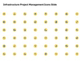 Infrastructure Project Management Icons Slide Ppt Powerpoint Presentation Portfolio Picture