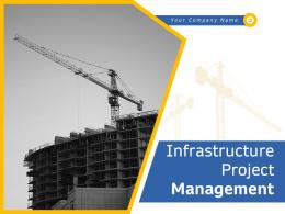 Infrastructure Project Management Powerpoint Presentation Slides