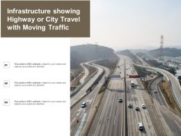 Infrastructure Showing Highway Or City Travel With Moving Traffic