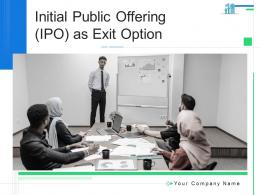 Initial Public Offering IPO As Exit Option Powerpoint Presentation Slides