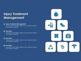 Injury Treatment Management Ppt Powerpoint Presentation Portfolio Tips