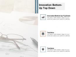 innovation bottom up top down ppt powerpoint presentation portfolio smartart cpb