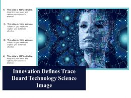 innovation_defines_trace_board_technology_science_image_Slide01