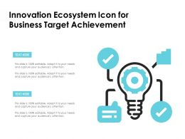 Innovation Ecosystem Icon For Business Target Achievement