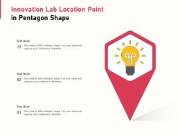 Innovation Lab Location Point In Pentagon Shape