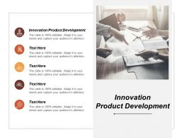 Innovation Product Development Ppt Powerpoint Presentation Styles Information Cpb