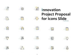 Innovation Project Proposal For Icons Slide Ppt Powerpoint Presentation Infographic Template Gallery