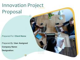 Innovation Project Proposal Powerpoint Presentation Slides