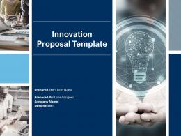 Innovation Proposal Template Powerpoint Presentation Slides