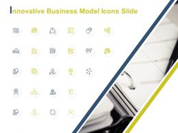 Innovative Business Model Icons Slide Strategy Ppt Powerpoint Presentation File Sample