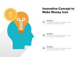 Innovative Concept To Make Money Icon