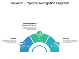 Innovative Employee Recognition Programs Ppt Powerpoint Presentation Gallery Cpb