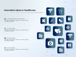 Innovative Ideas In Healthcare Ppt Powerpoint Presentation Portfolio Graphics Example