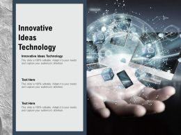 Innovative Ideas Technology Ppt Powerpoint Presentation Icon Guidelines Cpb