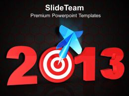 Innovative Marketing Concepts 2013 New Year Targets Business Success Ppt Slide Designs Powerpoint