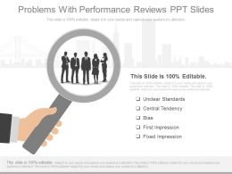 Innovative Problems With Performance Reviews Ppt Slides