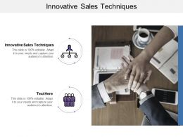 Innovative Sales Techniques Ppt Powerpoint Presentation Icon Brochure Cpb