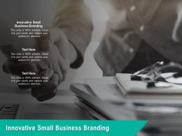 Innovative Small Business Branding Ppt Powerpoint Presentation Icon Layout Cpb