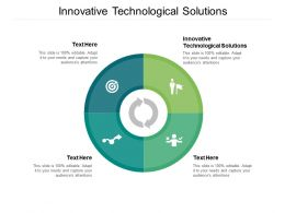Innovative Technological Solutions Ppt Powerpoint Presentation Outline Diagrams Cpb
