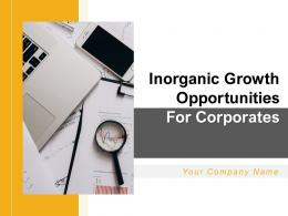 Inorganic Growth Opportunities For Corporates Powerpoint Presentation Slides