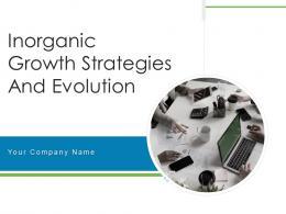 Inorganic Growth Strategies And Evolution Powerpoint Presentation Slides