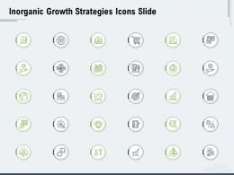 Inorganic Growth Strategies Icons Slide Ppt Powerpoint Presentation Styles Outfit