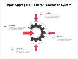 Input Aggregator Icon For Production System