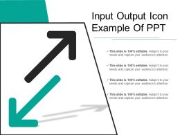 Input Output Icon Example Of Ppt