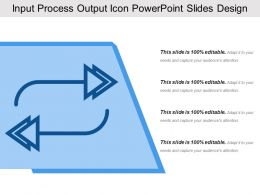 Input Process Output Icon Powerpoint Slides Design