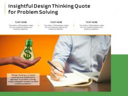 Insightful Design Thinking Quote For Problem Solving