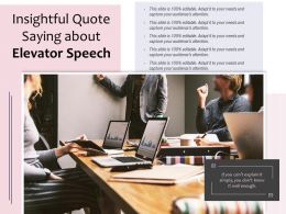 Insightful Quote Saying About Elevator Speech