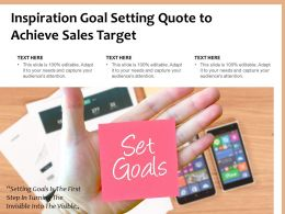 Inspiration Goal Setting Quote To Achieve Sales Target